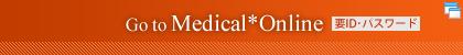 Go to Medical*Online